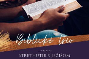 Biblické TRIO I. a II. cyklus